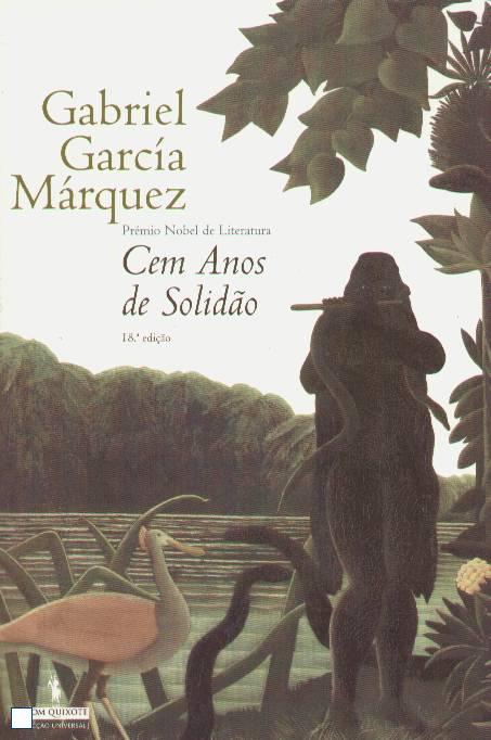 CEM ANOS DE SOLIDÃO - Gabriel G Márquez