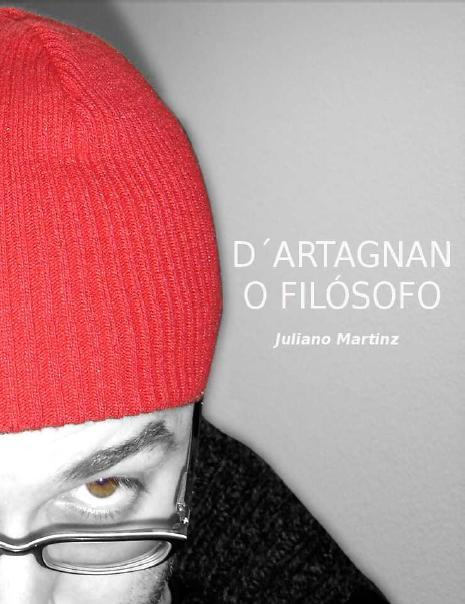 D'Artagnan - O Filósofo (Texto Para Peça Teatral)