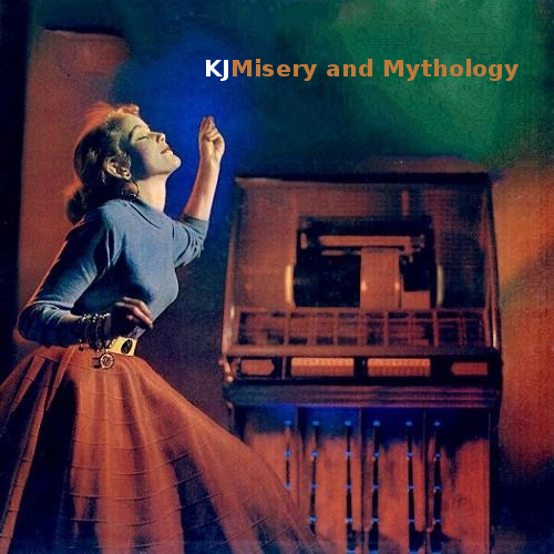 Misery and mythology